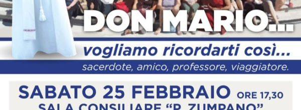 Don Mario..vogliamo ricordarti così… sacerdote, amico, professore, viaggiatore