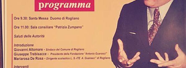 Rogliano, 43.mo anniversario della morte di A. Guarasci. Prevista la partecipazione di Rosy Bindi