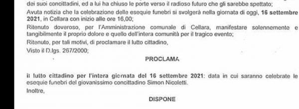 Cellara,  il Sindaco Vincenzo Conte proclama  il lutto cittadino per la tragica e improvvisa  prematura scomparsa del quindicenne  Simon Nicoletti